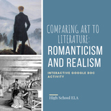 Romanticism and Realism: Comparing Art to Literature