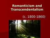Romanticism and Transcendentalism PowerPoint