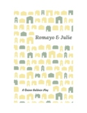 Romayo & Julie: a humorous adaptation of Romeo & Juliet for the classroom