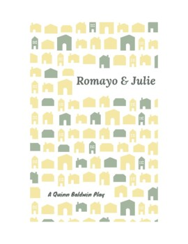 Romayo & Julie: a humorous adaptation of Romeo & Juliet fo