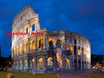 Rome Colosseum Power Power - History Review Facts Pictures