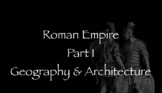 Rome Note Part 1- Geography and Architecture