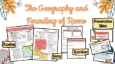 Rome : The Founding and Geography of Rome