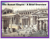 """The Roman Empire"" - A Brief Overview + Assessment"