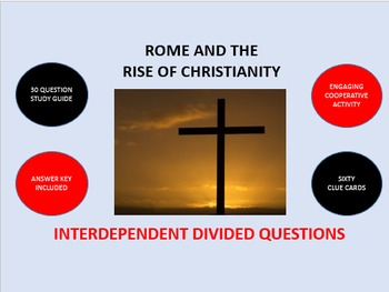 Rome and the Rise of Christianity: Interdependent Divided Questions  Activity