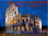 Ancient Rome and the Rise of Christianity-Power Point, Vid