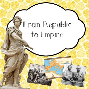 Rome from Republic to Empire PowerPoint