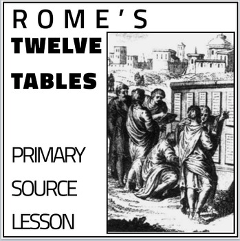 Rome's Twelve Tables Primary Source Lesson