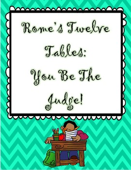 Rome's Twelve Tables: You Be The Judge!