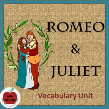 Romeo and Juliet--Vocabulary Unit