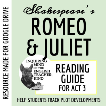 Romeo & Juliet Guide - Act 3 (Common Core Aligned)