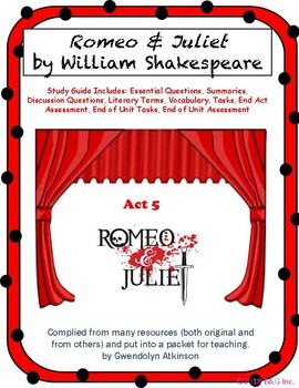 Romeo & Juliet Act 5 & End of Unit Study Guide