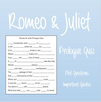 Romeo & Juliet Act I Prologue Quiz