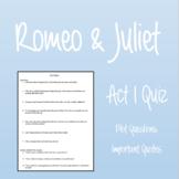 Romeo & Juliet: Act I Quiz