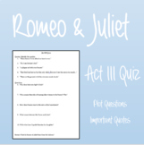 Romeo & Juliet: Act III Quiz