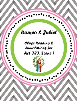 Romeo & Juliet Act III, scene i Annotations