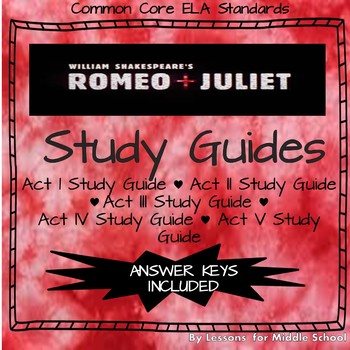 Romeo & Juliet: Act Study Guides and Answer Keys