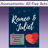 Romeo & Juliet: Assessments for All Five Acts (Tests align