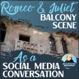 *NEW* Romeo & Juliet Balcony Scene 2.0: Modern Social Media Translation Activity