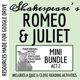 Romeo & Juliet Close Reading and Annotating Worksheets Bundle - Act 2