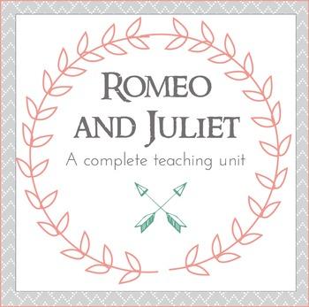 Romeo & Juliet Complete Unit Plan