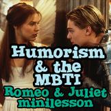 Romeo & Juliet, Humorism, and the MBTI