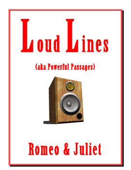 Romeo & Juliet LOUD LINES