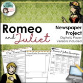 Romeo and Juliet Newspaper Project - Digital & Paper Versions Included