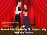Romeo & Juliet Pre-Reading Activity - Discussion - Speak w