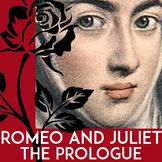 Romeo & Juliet Prologue | Romeo & Juliet Introduction Activities | Close Reading