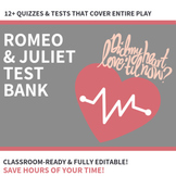 *NEW* Bank of 12+ Quizzes and Tests for Romeo and Juliet