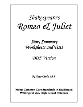 Romeo & Juliet Story Summary, Worksheets and Tests