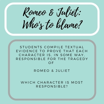 Romeo & Juliet - Who's to Blame?