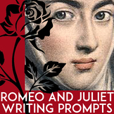Romeo & Juliet Writing Prompts: Essays, Group Creative Writing, & 74 Bellringers