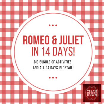 Romeo & Juliet in 14 Days COMPLETE PLANS AND ACTIVITY BUNDLE!