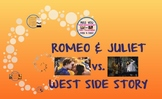 Romeo & Juliet vs West Side Story - Compare/Contrast Unit