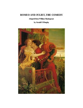Romeo and Juliet - A One Act Comedy!