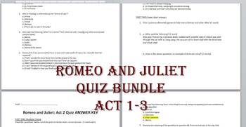 Romeo and Juliet Act 1-3 Quizzes with Answer Keys