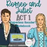 Romeo and Juliet Act 1 Digital Reader's Notebook (Paperless)