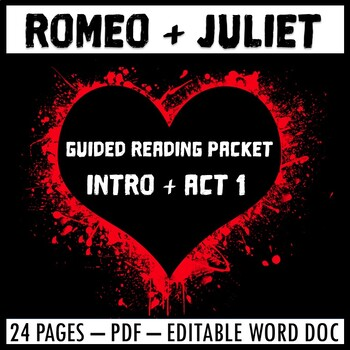 Romeo and Juliet Act 1 Guided Reading Packet