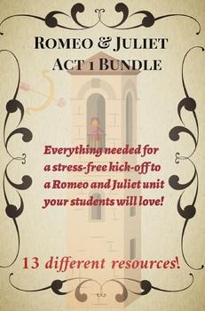 Romeo and Juliet Act 1 Resource Bundle