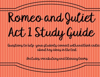 Romeo and Juliet Act 1 Study Guide