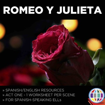 Romeo and Juliet Act 1 - for ESL students that speak Spanish