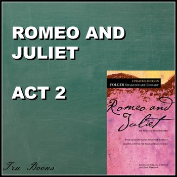 Romeo and Juliet Act 2