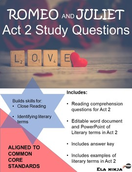 Romeo and Juliet Act 2 Vocabulary, Literary Terms, and Guided Reading Questions