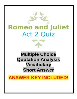 Romeo and Juliet Act 2 Quiz