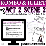 Romeo and Juliet Act 2 Scene 2 Quiz Reading Comprehension
