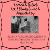 Romeo and Juliet Act 2 Study Guide and Answer Key