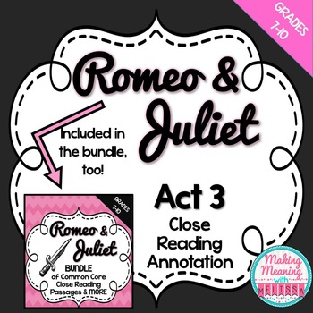 Romeo and Juliet Act 3 Close Reading Annotation