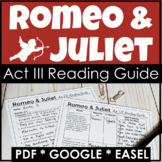 Romeo and Juliet Act 3 Reading Guide w/ Questions & Analysis in PDF & Digital